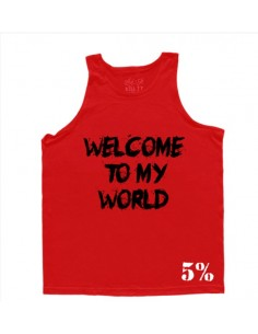 WELCOME TO MY WORLD - NOW GET THE FUCK OUT MEN'S TANK TOP RED WITH BLACK