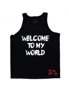 WELCOME TO MY WORLD - NOW GET THE FUCK OUT MEN'S TANK TOP BLACK WITH WHITE